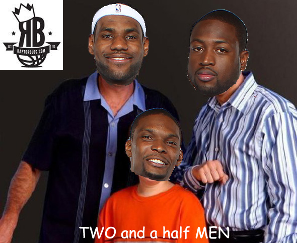 "LeBron James, Dwyane Wade and Chris Bosh start in RaptorBlog's ""Two and a Half Men"""